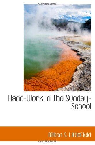 Hand-Work in The Sunday-School PDF