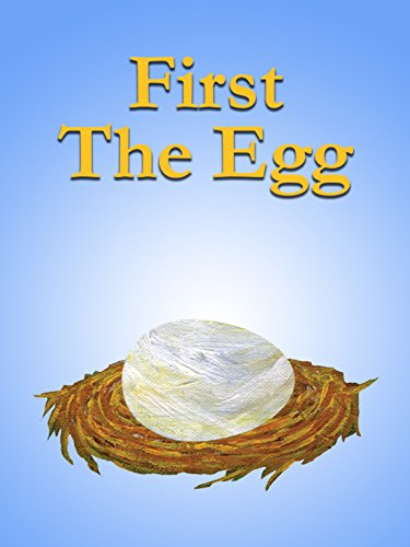First the Egg