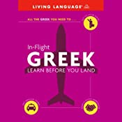 In-Flight Greek: Learn Before You Land | [Living Language]