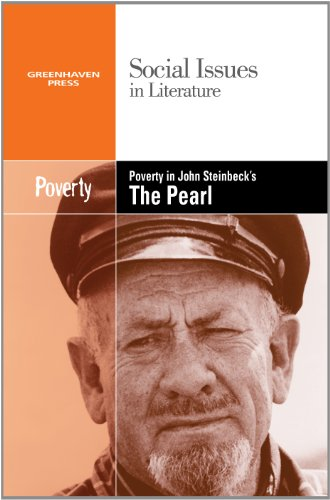 Poverty in John Steinbeck's the Pearl (Social Issues in Literature (Library))