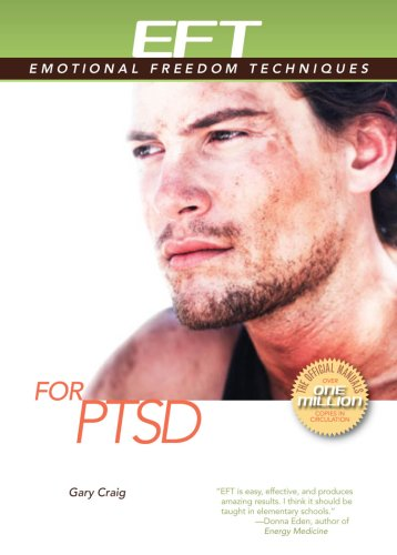 EFT for PTSD (EFT: Emotional Freedom Techniques)