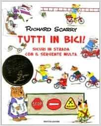 Tutti in bici! Sicuri in strada con il sergente Multa vol. 1