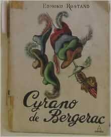 Amazon.fr - Cyrano de Bergerac - Rostand Edmond - Livres