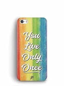 YuBingo You Live Only Once Designer Mobile Case Back Cover for Apple iPhone SE