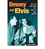 img - for [ DEWEY AND ELVIS: THE LIFE AND TIMES OF A ROCK 'N' ROLL DEEJAY (MUSIC IN AMERICAN LIFE (PAPERBACK)) - GREENLIGHT ] By Cantor, Louis ( Author) 2010 [ Paperback ] book / textbook / text book