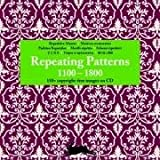 Repeating Patterns 1300-1800 + CD ROM -