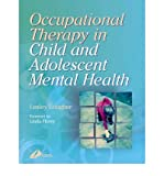 img - for [(Occupational Therapy for Child and Adolescent Mental Health)] [Author: Lesley Lougher] published on (November, 2000) book / textbook / text book