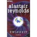"""Ewigkeitvon """"Alastair Reynolds"""""""
