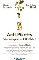 Anti-Piketty : Vive le capital au XXIe si�cle !