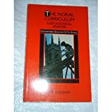 Moral Curriculum: A Sociological Analysis (Contemporary sociology of the school) (0416856209) by Musgrave, P. W.