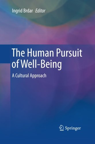 The Human Pursuit of Well-Being: A Cultural Approach