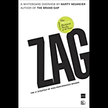 ZAG: The Number-One Strategy of High Performance Brands (       UNABRIDGED) by Marty Neumeier Narrated by Marty Neumeier