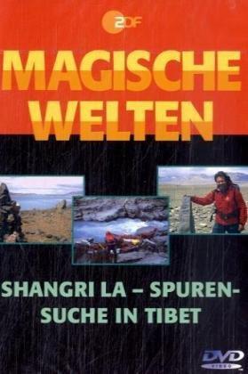 magische-welten-03-shangri-la-spurensuche-in-tibet