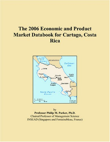 The 2006 Economic and Product Market Databook for Cartago, Costa Rica