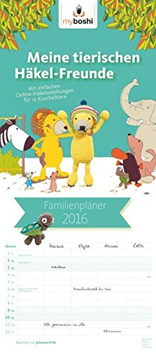 Boshigurumi Planer 2016 - myboshi Familienplaner - Familientermine / Familientimer (22 x 50) - mit Ferienterminen - 5 Spalten - Häckelkalender (BJVV), Buch