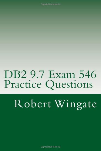 DB2 9.7 Exam 546 Practice Questions