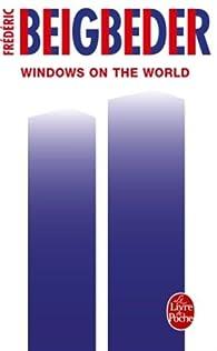 Windows on the World par Fr�d�ric Beigbeder