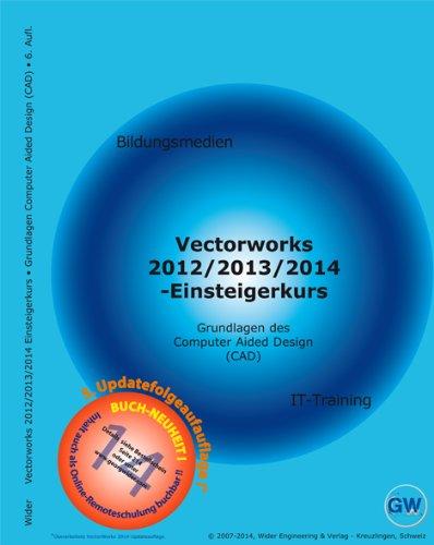 Vectorworks 2012/2013/2014, 2D-Einsteigerkurs: