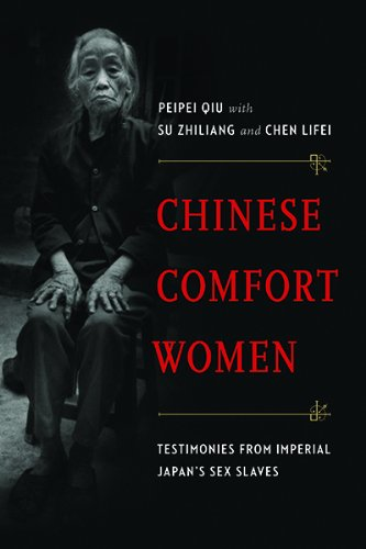 Chinese Comfort Women: Testimonies from Imperial Japan's Sex Slaves (Contemporary Chinese Studies)