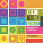 img - for [ Color Design Workbook: A Real-World Guide to Using Color in Graphic Design[ COLOR DESIGN WORKBOOK: A REAL-WORLD GUIDE TO USING COLOR IN GRAPHIC DESIGN ] By Stone, Terry ( Author )Mar-01-2008 Paperback book / textbook / text book