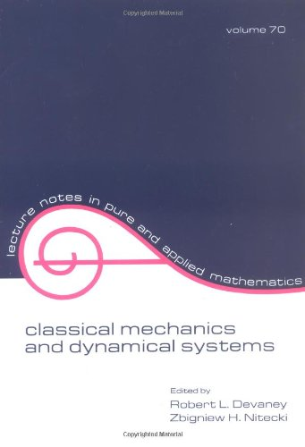 Classical Mechanics and Dynamical Systems (Lecture Notes in Pure and Applied Mathematics)