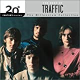 The Best of Traffic: 20th Century Masters - The Millennium Collection by Traffic (2003-05-20)