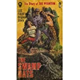 The Swamp Rats: the Story of the Phantom #11