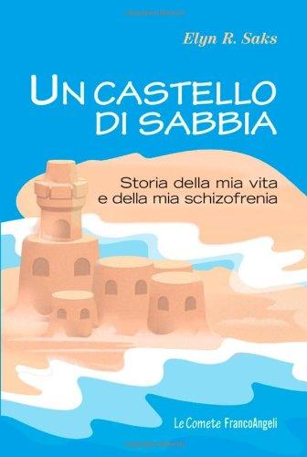 un-castello-di-sabbia-storie-della-mia-vita-e-della-mia-schizofrenia