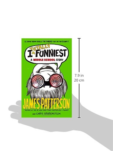 I Totally Funniest: A Middle School Story Paperback 2015 by James Patterson
