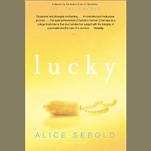 Lucky: A Memoir | [Alice Sebold]