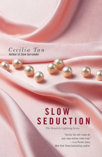 Slow Seduction (Struck by Lightning) by Cecilia Tan