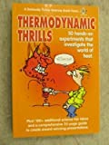 Thermodynamic Thrills