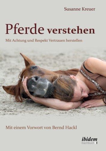pferde-verstehen-mit-achtung-und-respekt-vertrauen-herstellen