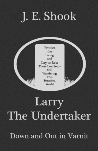 Book: Down and Out in Varnit (Larry the Undertaker) by J.E. Shook
