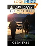 299 Days: The Visitors (Volume 5) by Glen Tate