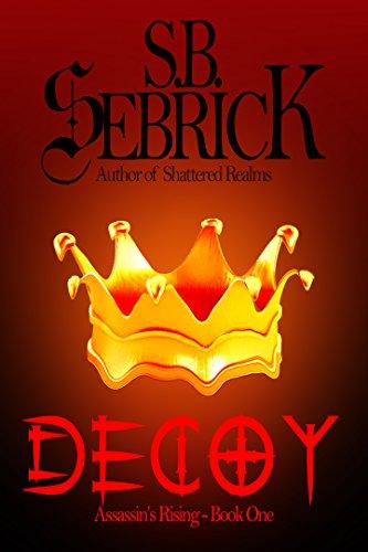 Decoy (Assassin's Rising Book 1) PDF