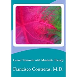 Cancer Treatment with Metabolic Therapy