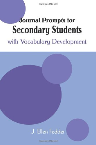 Journal Prompts for Secondary Students: with Vocabulary Development