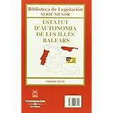 Estatuto de Autonomía de las Illes Balears (Biblioteca de Legislación - Serie Menor)