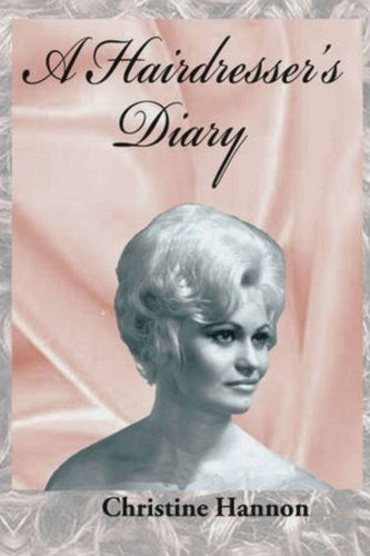 A Hairdresser's Diary: By looking into the mirror of others, we come to see the reflection of ourselves.: Christine M Hannon Mrs, Betsy A Riley, Ronald Hannon, David Pederson, Courtney Pederson: 9781475164282: Amazon.com: Books