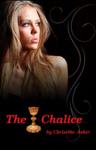 The Chalice (Luna Vampire Series) by Christine Asher