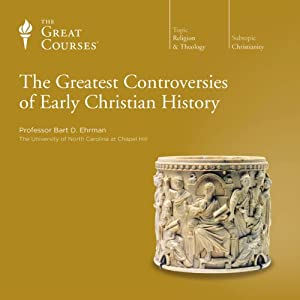 The Greatest Controversies of Early Christian History Audiobook