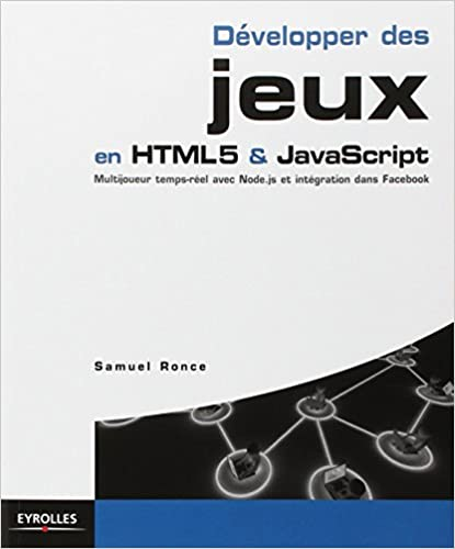 Ebook : Développer des jeux en HTML5 et JavaScript-visual