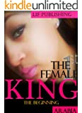 The 1st Female King: The Beginning