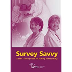 Survey Savvy: A Staff Training Video for Nursing Home Surveys