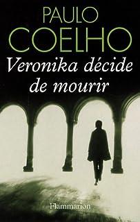 Veronika décide de mourir, Coelho, Paulo