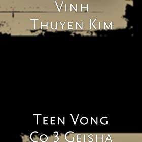 Teen Vong Co 3 Geisha