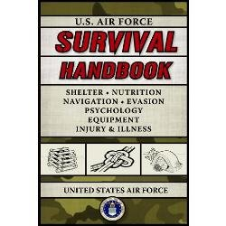 New Proforce Us Air Force Survival Handbook Bible For Pilots Surprisingly Readable Interesting