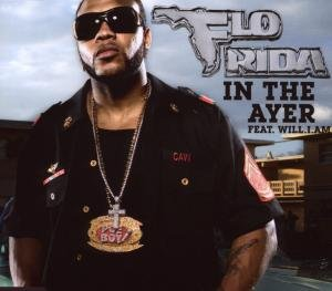 Flo Rida Feat. Will.i.am - In the Ayer - Zortam Music