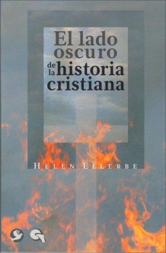 El lado oscuro de la historia cristiana
